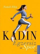 Kadın Egzersiz ve Spor - Namık Ekin - Destek Yayınları