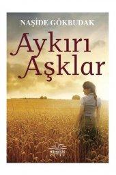 Aykırı Aşklar Naşide Gökbudak Nemesis Yayınları 2.el ürün