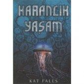 Karanlık Yaşam - Kat Falls - Tudem Yayınları