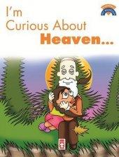 Im Curious About Heaven Cenneti Merak Ediyorum