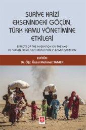 Suriye Krizi Eksenindeki Göçün, Türk Kamu Yönetimine Etkileri