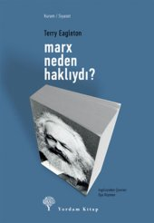Marx Neden Haklıydı