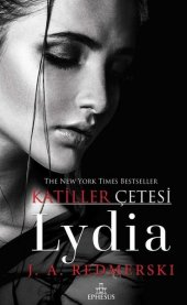 Lydia Katiller Çetesi-J. A. Redmerski