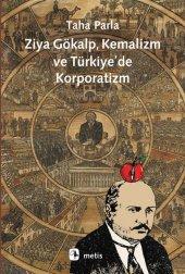 Ziya Gökalp, Kemalizm ve Türkiyede Korporatizm