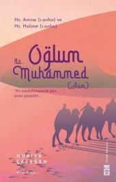Oğlum Hz. Muhammed (asm)- Nuriye Çeleğen