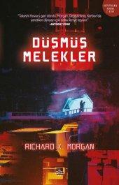 Düşmüş Melekler-Richard K. Morgan