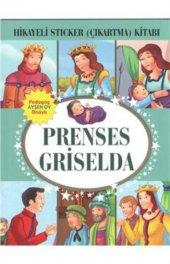 Prenses Griselda Hikayeli Sticker Çıkartma Kitabı