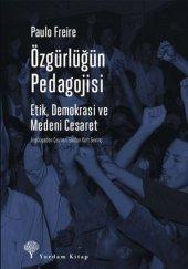 Özgürlüğün Pedagojisi Etik, Demokrasi ve Medeni Cesaret