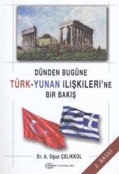 Dünden Bugüne Türk Yunan İlişkilerine Bir Bakış