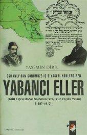 Osmanlıdan Günümüze İç Siyaseti Yönlendiren Yabancı Eller