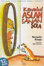Kendini Aslan Sanan Şola-Bernardo Atxaga