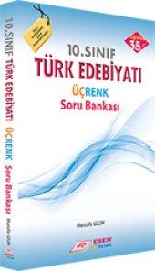 Esen&Üçrenk 10. Sınıf Türk Edebiyatı Soru Bankası