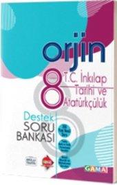 Gama 8. Sınıf Orjin İnkılp Tarihi ve Atatürkçülük Destek Soru Bankası