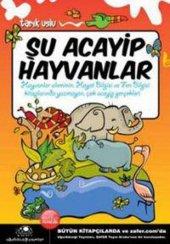 Uğurböceği Yayınları Tarık Uslu Şu Acayip Hayvanlar