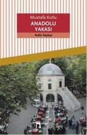 Dergah Yayınları Mustafa Kutlu Anadolu Yakası
