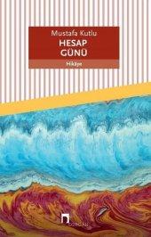 Dergah Yayınları Mustafa Kutlu Hesap Günü
