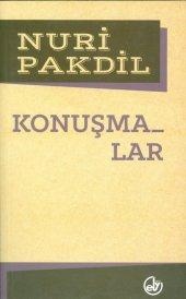 Konuşmalar  Nuri Pakdil  Edebiyat Dergisi Yayınları