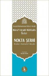 Nokta Şerhi Nurul Arabi Külliyatı 5.Cilt