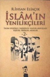 İslamın Yenilikçileri 2 İslam Düşünce Tarihinde Yenilik Arayışları Kişiler, Fikirler, Akımlar