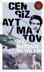 Dişi Kurdun Rüyaları- Cengiz Aytmatov