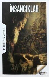 İnsancıklar - Fyodor Mihayloviç Dostoyevski -  Fark Yayınları
