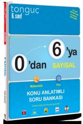 0 dan 6 ya Sayısal Konu Anlatımlı Soru Bankası Tonguç Akademi Yayınları