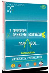 TYT-AYT Matematik Fasikülleri İkinci Dereceden Denklemler,Parabol,Eşitsizlikler Tonguç Akademi Yayınları