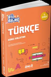 5. Sınıf Bil Bang Türkçe Konu Anlatım Ünlü Yayınları