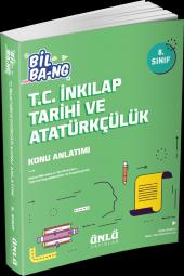 8. Sınıf Bil Bang T.C. İnkilap Tarihi ve Atatürkçülük Konu Anlatımı Ünlü Yayınları