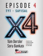 TYT Sayısal X4 Tüm Dersler Soru Bankası Episode 4 Kafa Dengi Yayınları