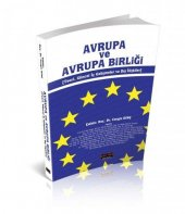 Avrupa ve Avrupa Birliği Teori, Güncel İç Gelişmeler ve Dış İlişkiler Savaş Yayınları