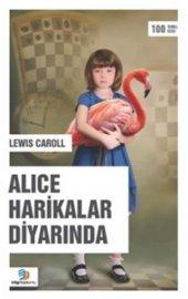 Alice Harikalar Diyarında  Lewis Caroll  Bilgi Toplumu Yayınları