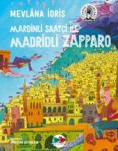 Mardinli Saatçi İle Madridli Zapparo