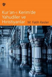 Kuranı Kerimde Yahudiler ve Hristiyanlar