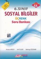 6.Sınıf Sosyal Bilgiler Üçrenk Soru Bankası Esen Üçrenk Yayınları