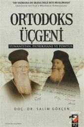 Ortodoks Üçgeni/Salim Gökçen