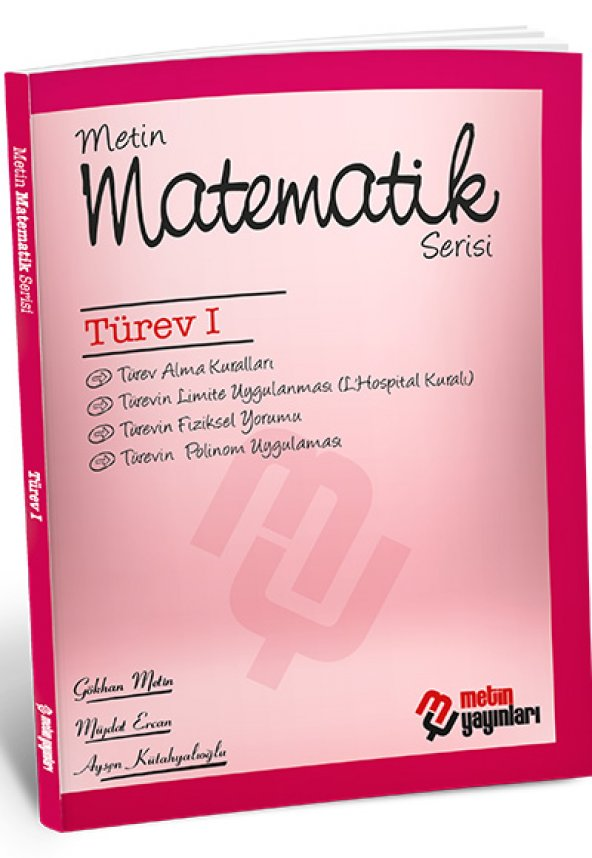 Metin Matematik Serisi Türev I Metin Yayınları