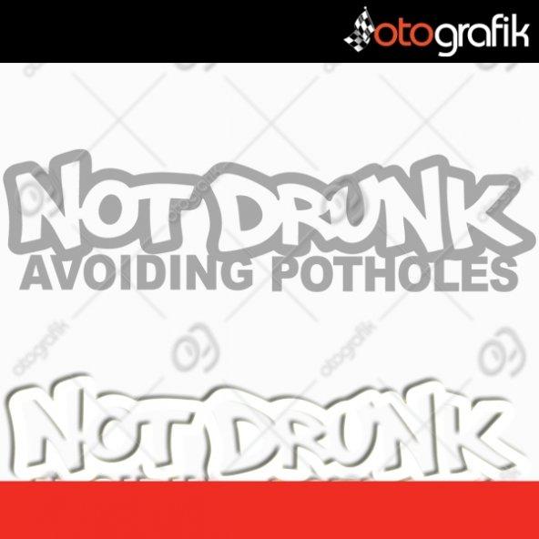 OTOGRAFİK - NOT DRUNK OTO STİCKER