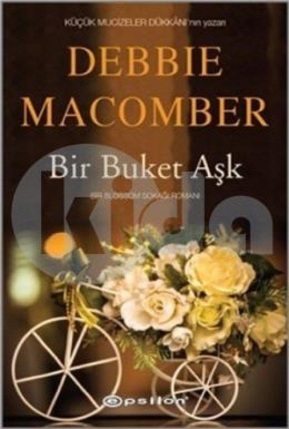 Bir Buket Aşk Debbie Macomber