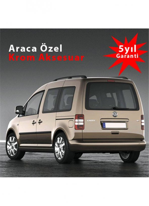 Volkswagen Caddy Depo Kapağı Kromu 2011-2015 Bod