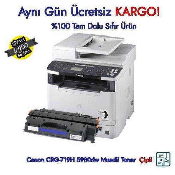 Canon CRG-719H / i-SENSYS MF-5980dw 6.900 Sayfa Muadil Toneri