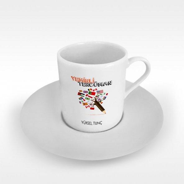 Kişiye Özel Mesleki Yeminli Tercüman Türk Kahvesi Fincanı