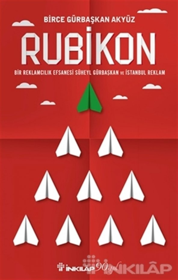 Rubikon - Bir Reklamcılık Efsanesi