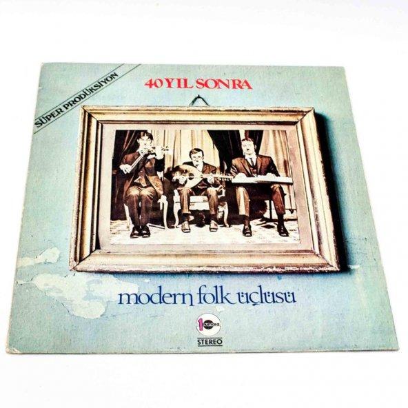 Plak-Modern Folk Üçlüsü 40 Yıl Sonra