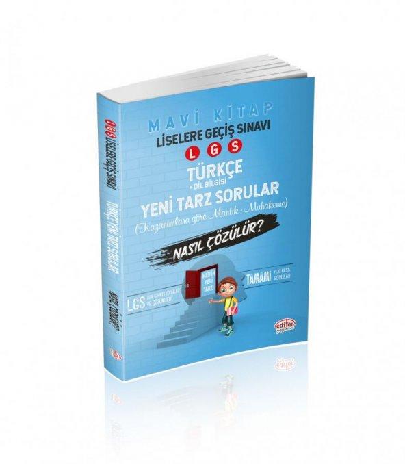 Editör 8. Sınıf LGS Mantık Muhakeme Türkçe Soruları Nasıl Çözülür