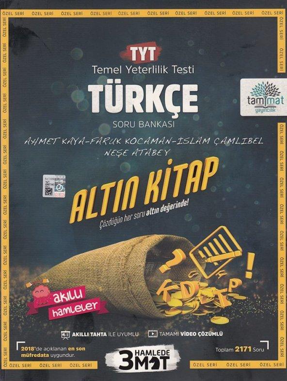Tammat Yayıncılık TYT Türkçe Altın Kitap Tamamı Video Çözümlü Sor