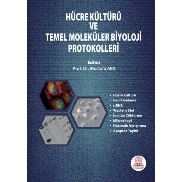 Hücre Kültürü ve Temel Moleküler Biyoloji Protokolleri