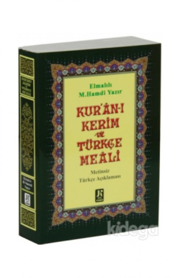 Kuran-ı Kerim (Türkçe Meali) ELMALILI HAMDİ YAZIR KURAN MEALİ