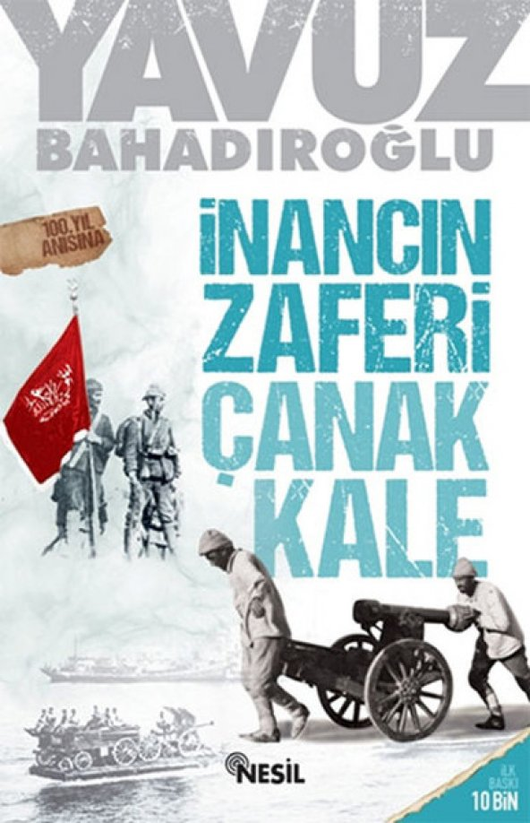 İnancın Zaferinde Çanakkale Yavuz Bahadıroğlu