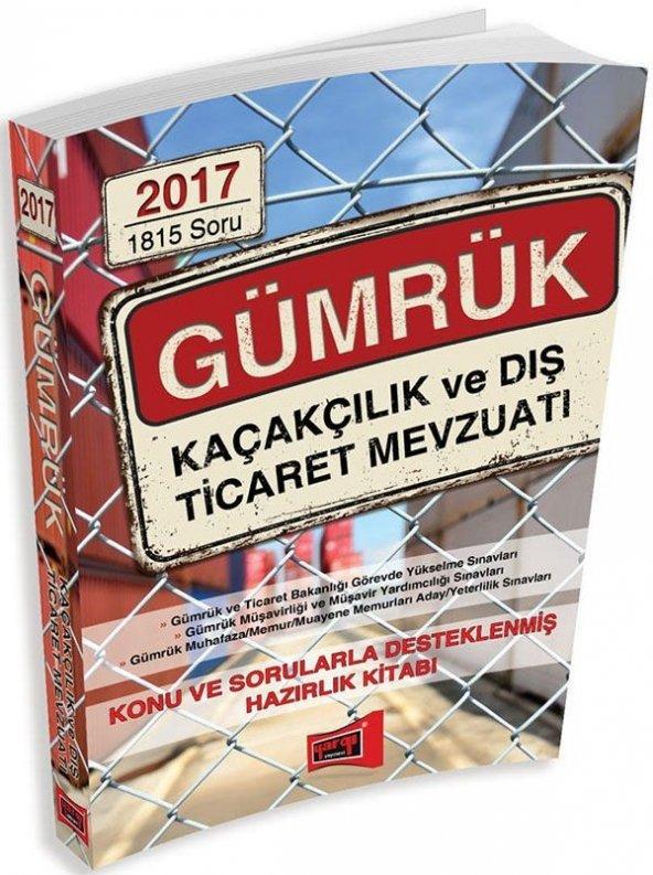 Yargı Yayınları 2017 GÜMRÜK Kaçakçılık ve Dış Ticaret Mevzuatı
